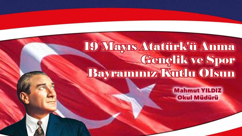 Atatürkü Anma, Gençlik ve Spor Bayramı Mesajı